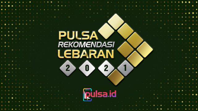opening PULSA Rekomendasi Lebaran